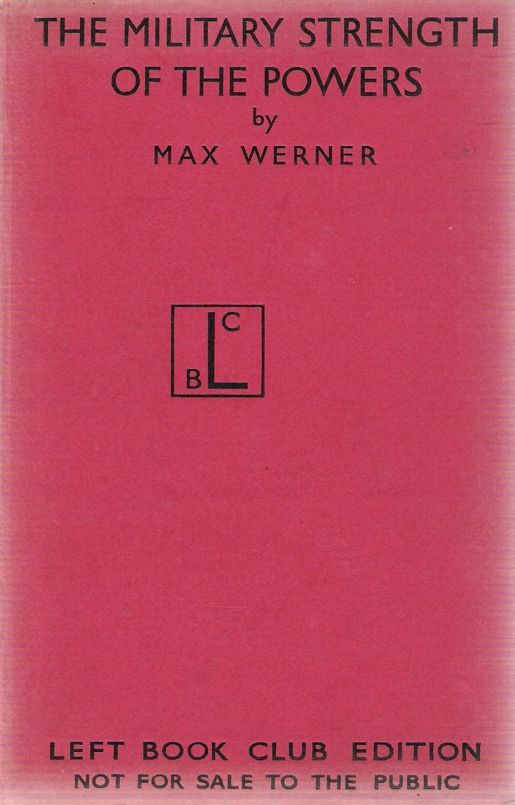 """الكتاب: """"القوة العسكرية للقوى"""" بقلم ماكس فيرنر ، ١٩٣٩"""
