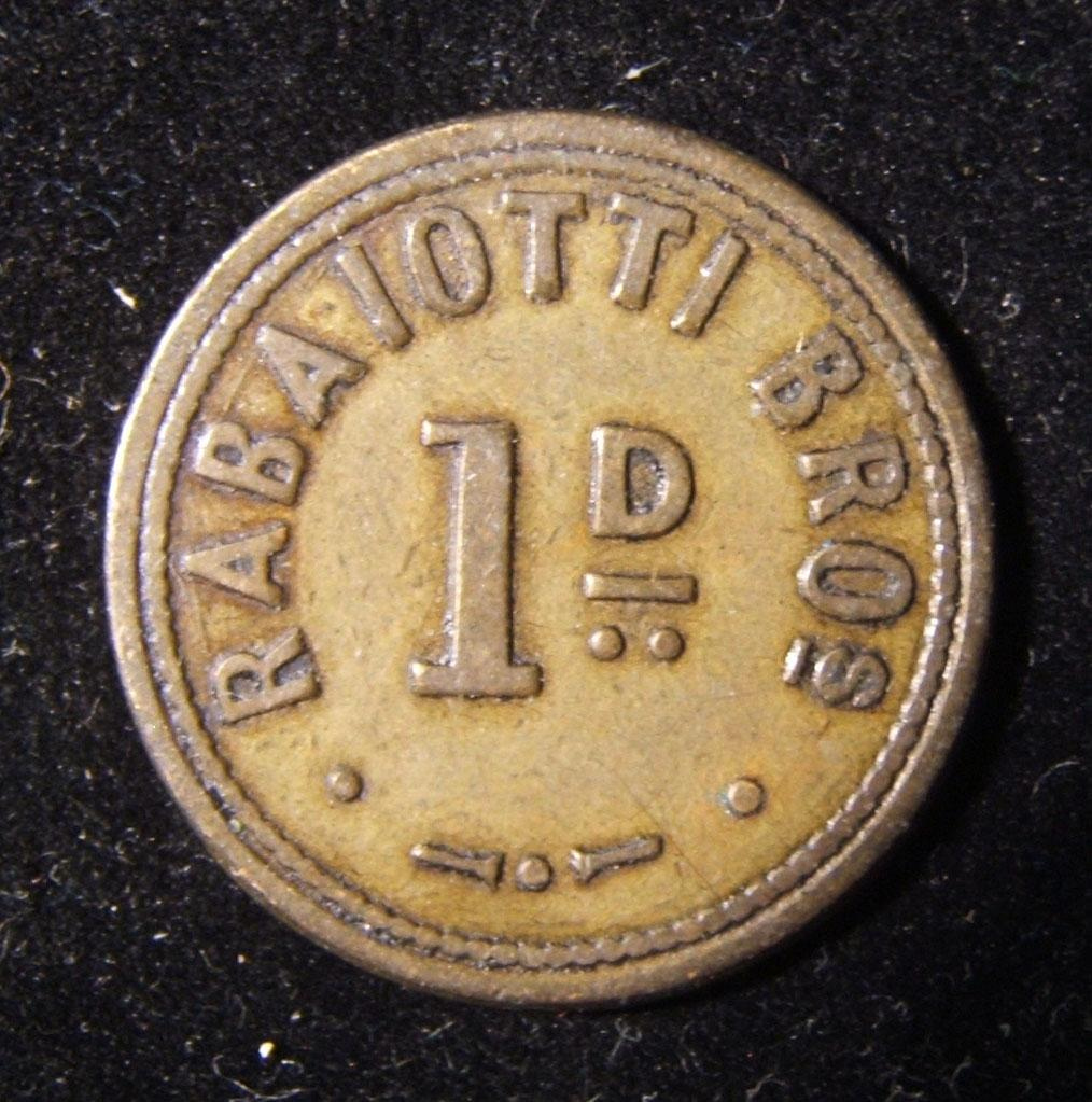 Britain > Wales: Rabaiotti Brothers 1 penny uniface brass token ND, c.1900-1925; not maker-marked; size: 25.5mm; weight: 5g. Undocumented: probably issued by