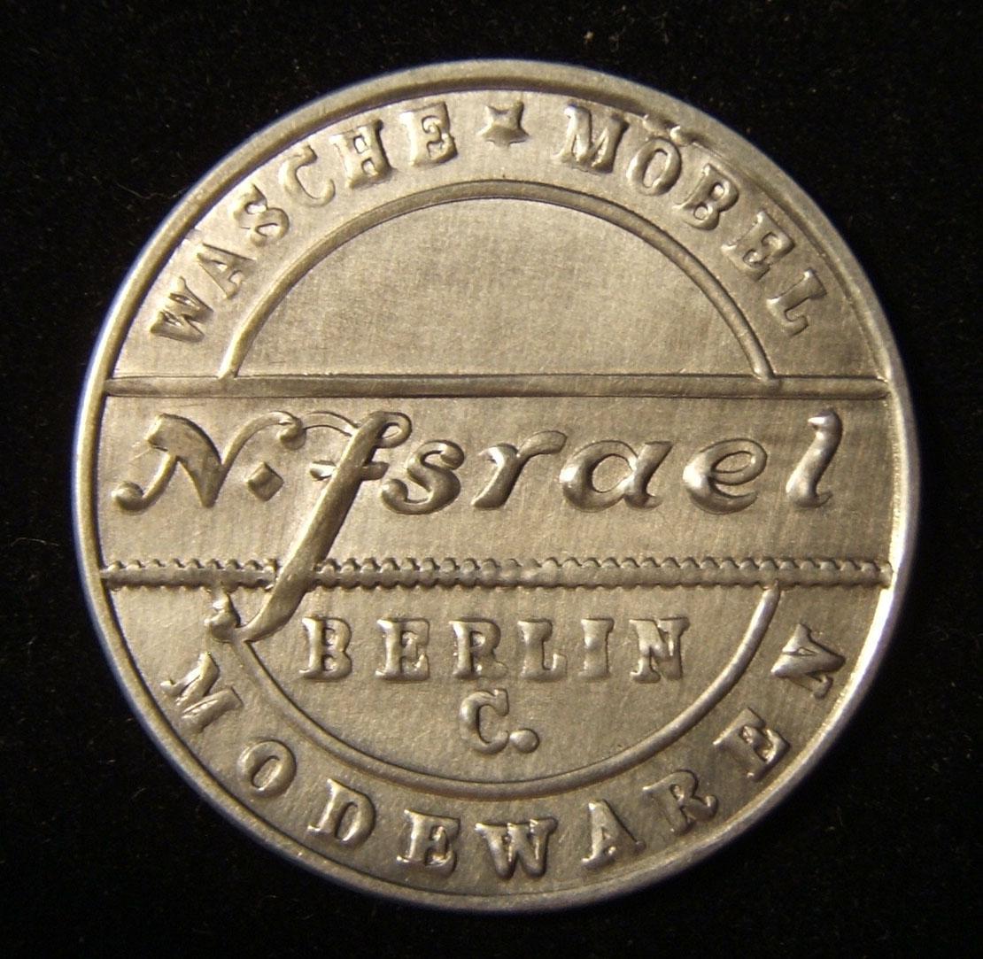 Deutschland > Berlin: eingeschlossener Stempel, Händler-Token für N. Israel aus Berlin (ND); Größe: 32,5 mm; Gewicht: 1,15 g. Vorderseite, Beschriftung: