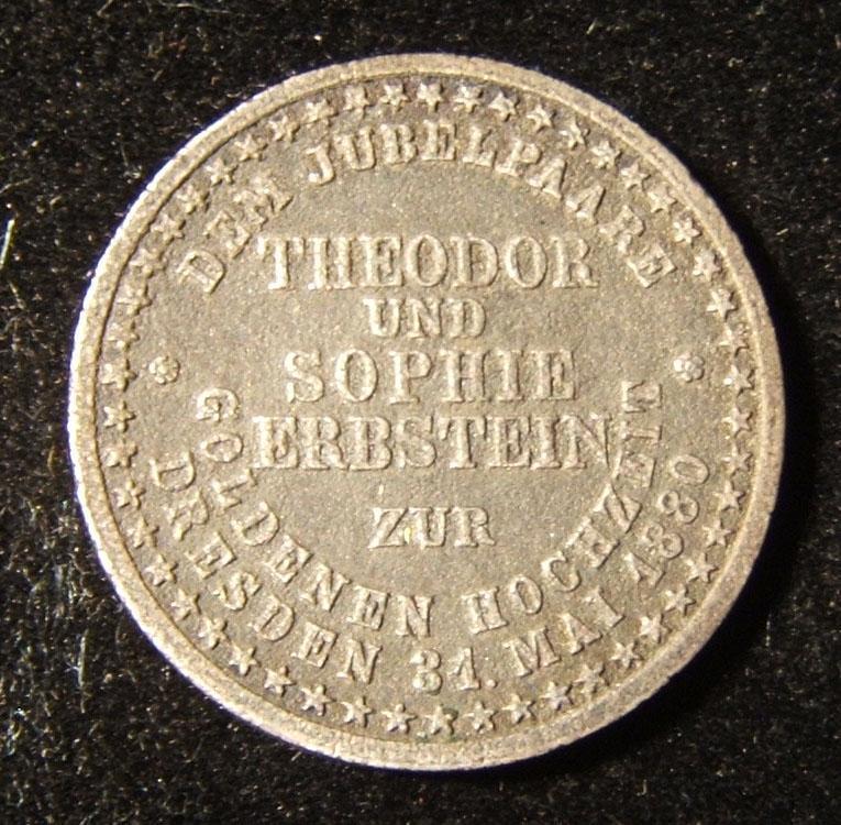 Germany > Dresden: Theodor & Sophie Erbstein golden wedding anniversary cast token, 1880; uneven planchet, silvered bronze(?); not maker-marked; size: 20.75mm; weight: 2.45g