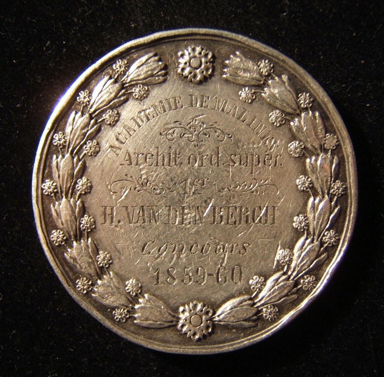 Belgien: Akademie de Malines [Mecheln] 1. Preis Silbermedaille an H. van den Bergh, 1859-60; Rückseite von Joseph Pierre Braemt; Größe: 37,75 mm; Gewicht: 23,7 g. Vorderseite: Lorb