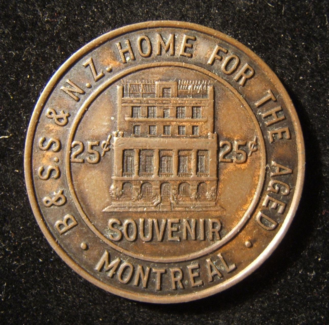 Canada > Montreal: 25 cent bronze donation/souvenir token of the B & S. Steinhouse & Nachlass Zkainim ['estate of the elderly'] Home For the Aged, circa. 1927; size: 34.25mm; weigh
