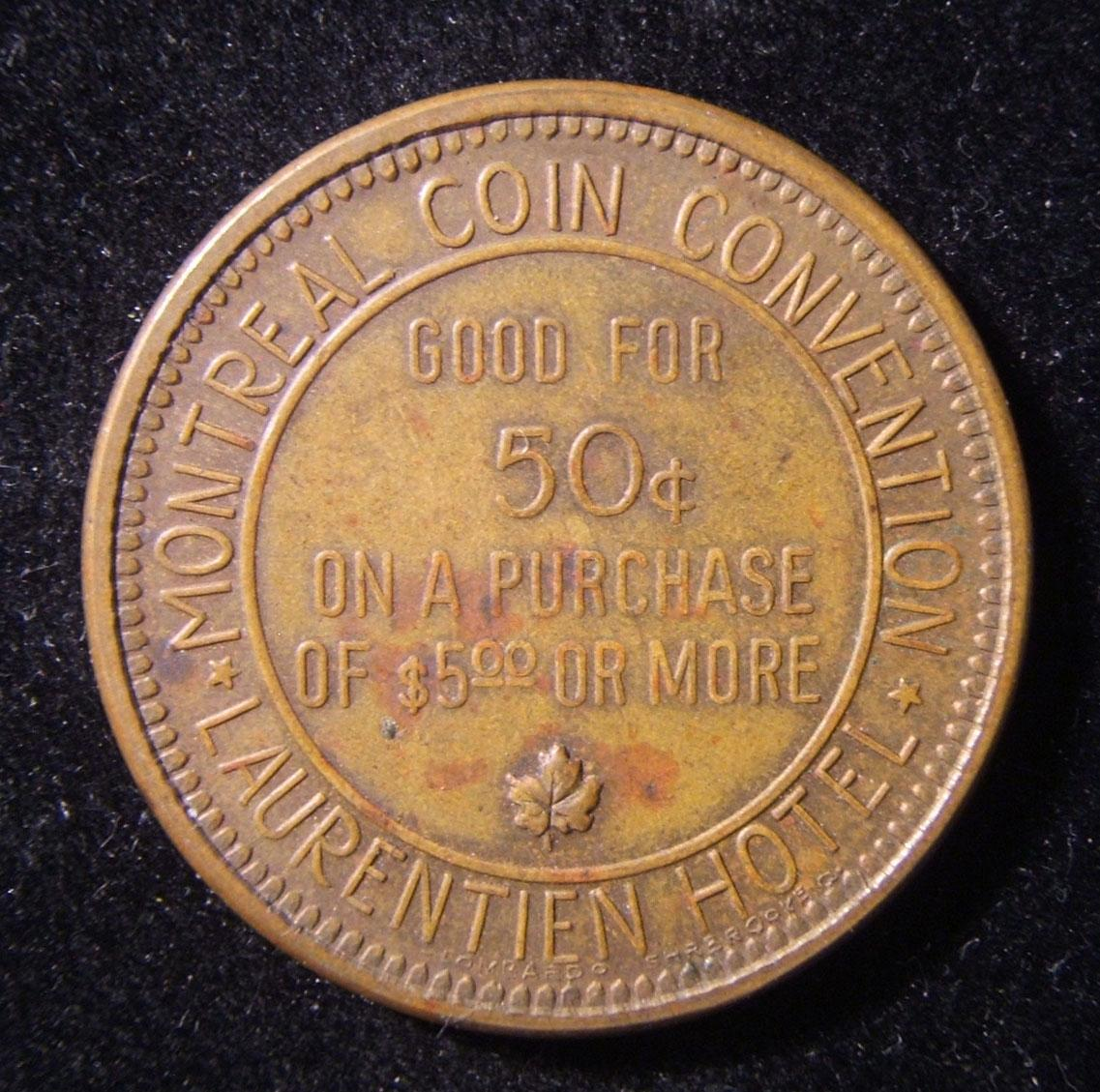 Canada > Montreal: bronze bilingual English/French 50 Cent token of the Montreal Coin Convention at the Laurentien Hotel, circa. 1948-early 1950s. The Jewish-connection to the even