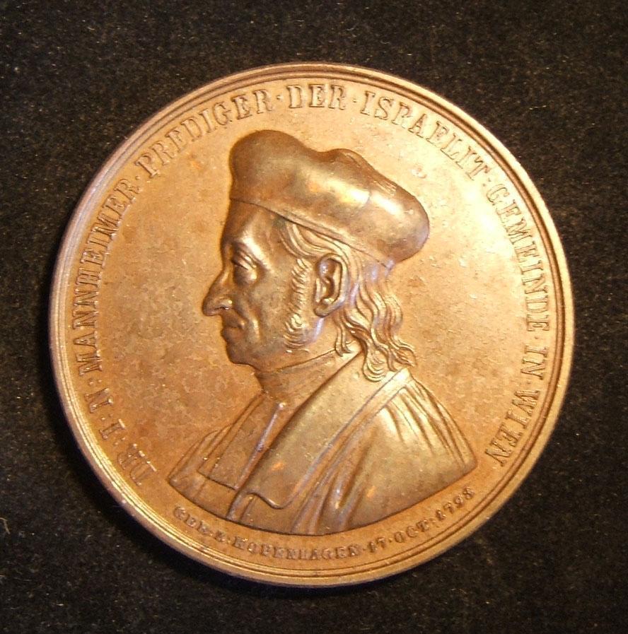 Österreich-Ungarn: Dr. Isak Noa Mannheimer 70. Jubiläum Gedenkmedaille aus Bronze (1863); kein Hersteller gekennzeichnet; Größe: 5,05 cm; Gewicht: 47,75 g. Vorderseite: Beschriftun