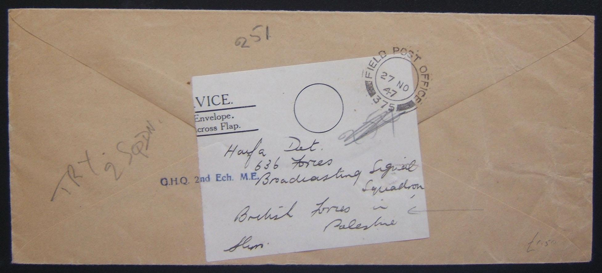 OHMS stampless cover ex FPO 375 (Moascar GHQ, Egypt) to Broadcasting Signal Squadron, HAIFA 27 NO 47, rerouted