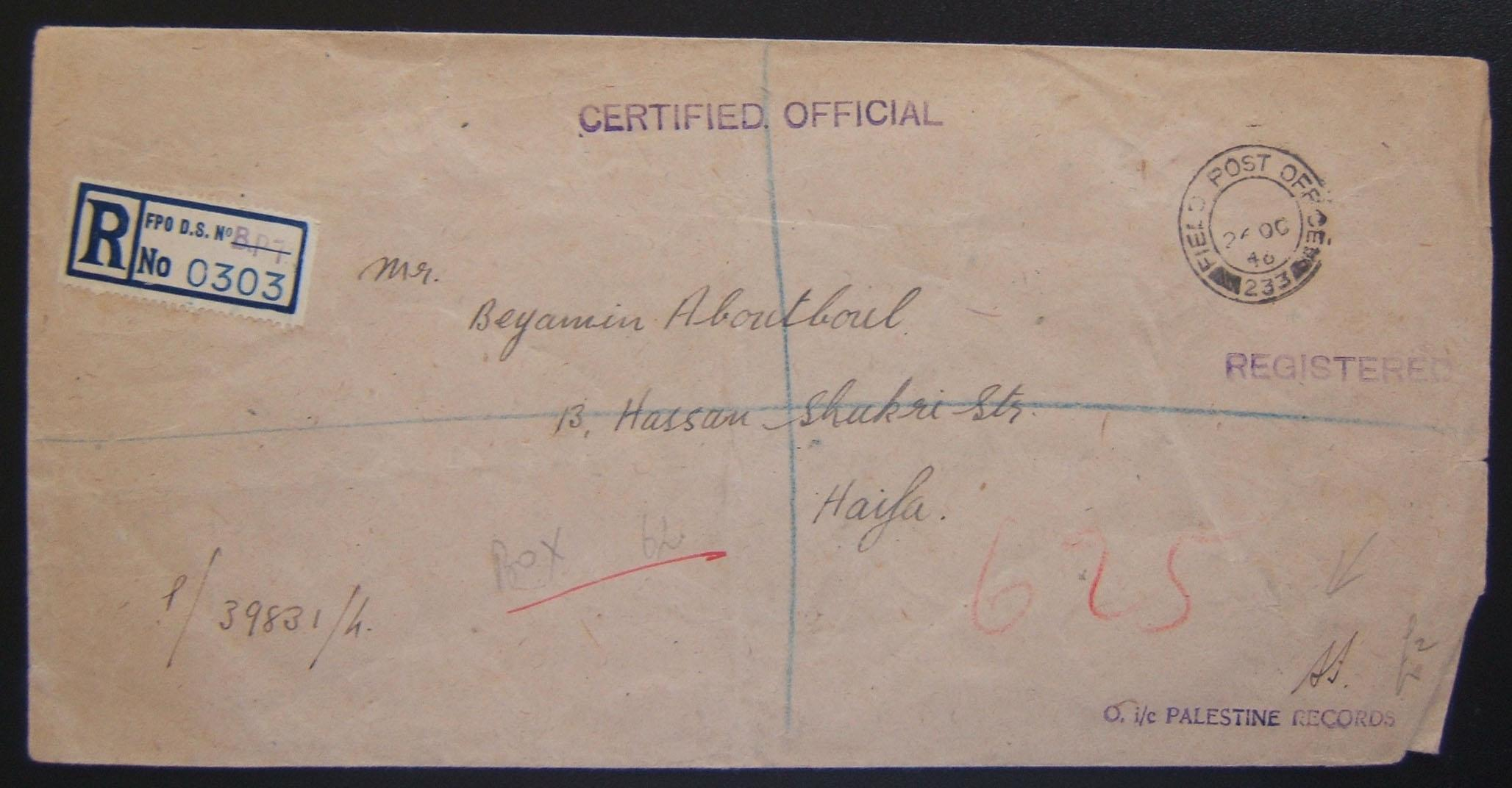 Palestine domestic military mail: registered OHMS stationary stampless cover ex FPO 233 (Jerusalem / Officer in charge Palestine Records) to Jewish addressee HAIFA, 26 OC 46, arriv