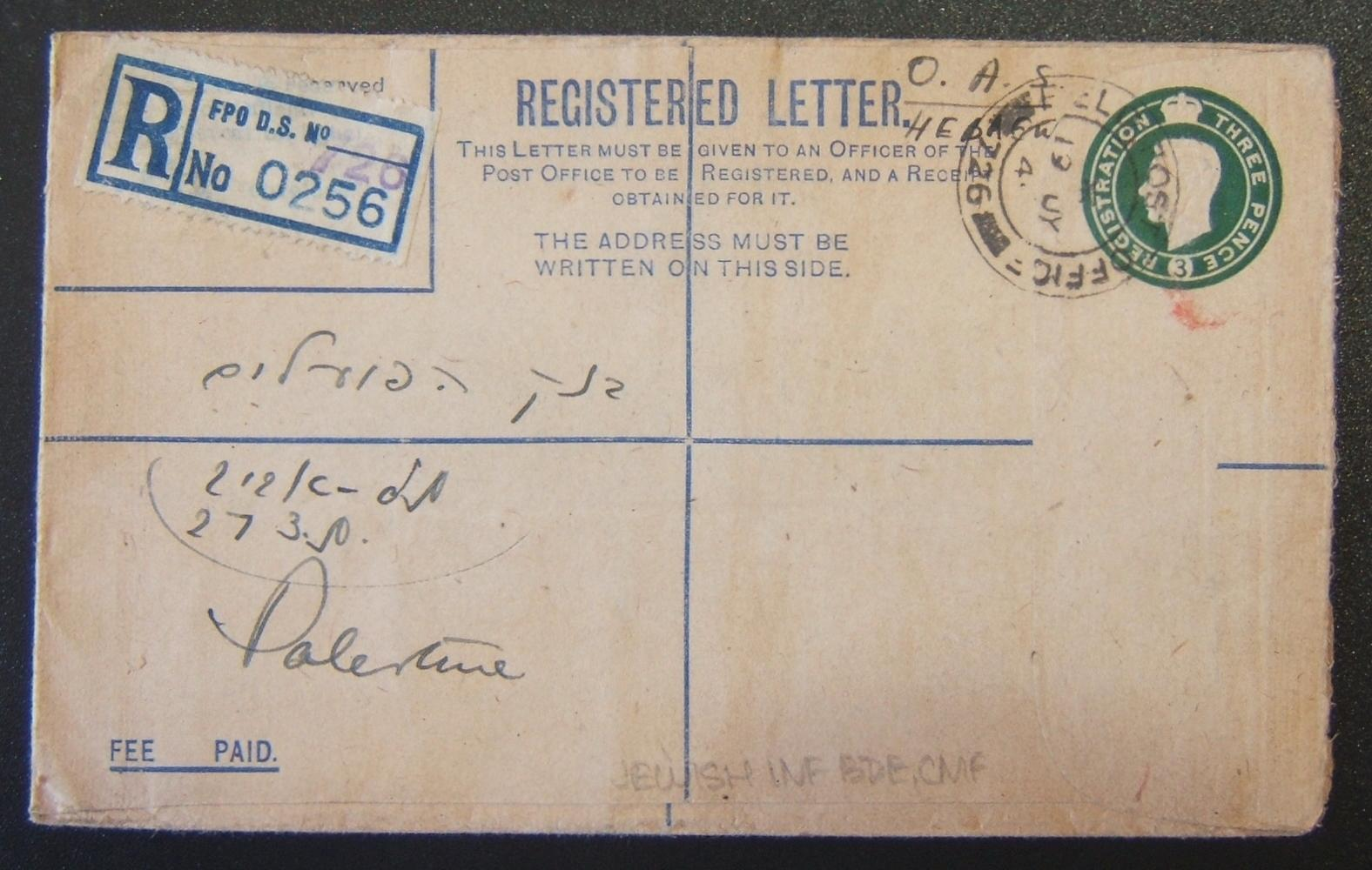Jewish Brigade mail: 1939/44 British Army 3d KGVI registration envelope (Ba BF.02 B1) ex FPO 726 (Italy) to bank in TEL AVIV, 19 JY 45 and arrived 29 JY 45; handwritten