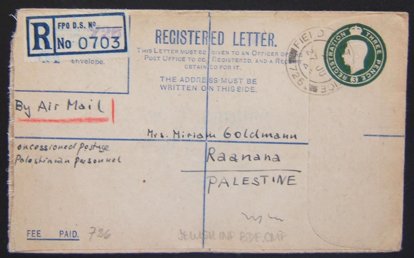 Jewish Brigade mail: 1939/44 British Army 3d KGVI registration envelope (Ba BF.02 B1) ex FPO 726 (Italy) to civilian in RAANANA, 27 JU 45 and arrived 9 JY 45; handwritten