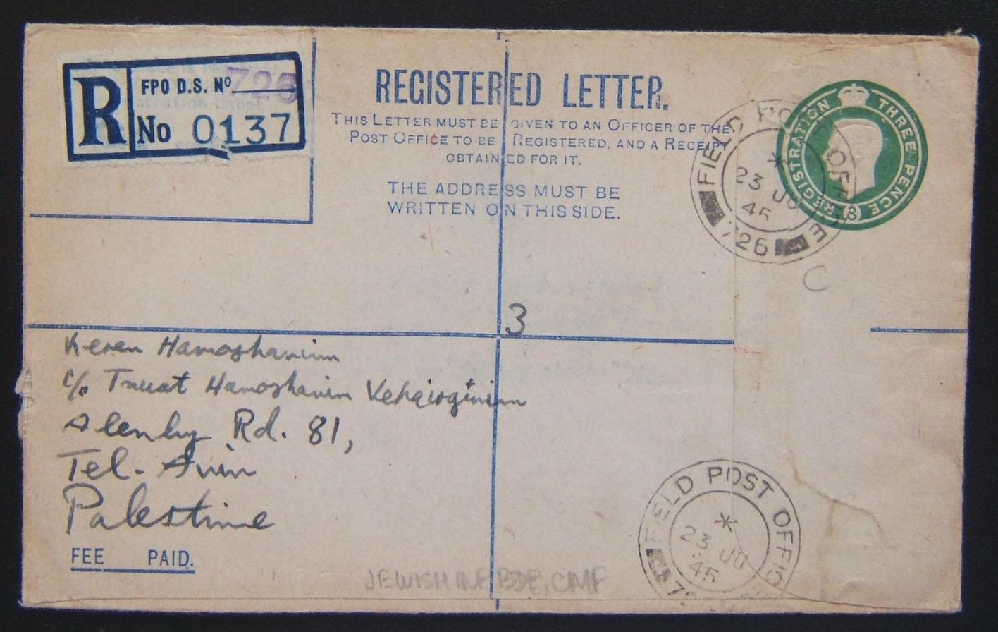 Jewish Brigade mail: 1939/44 British Army 3d KGVI registration envelope (Ba BF.02 B1) ex FPO 726 (Italy; 2 strikes) to credit institute in TEL AVIV, 23 JU 45; R label assigned to 7