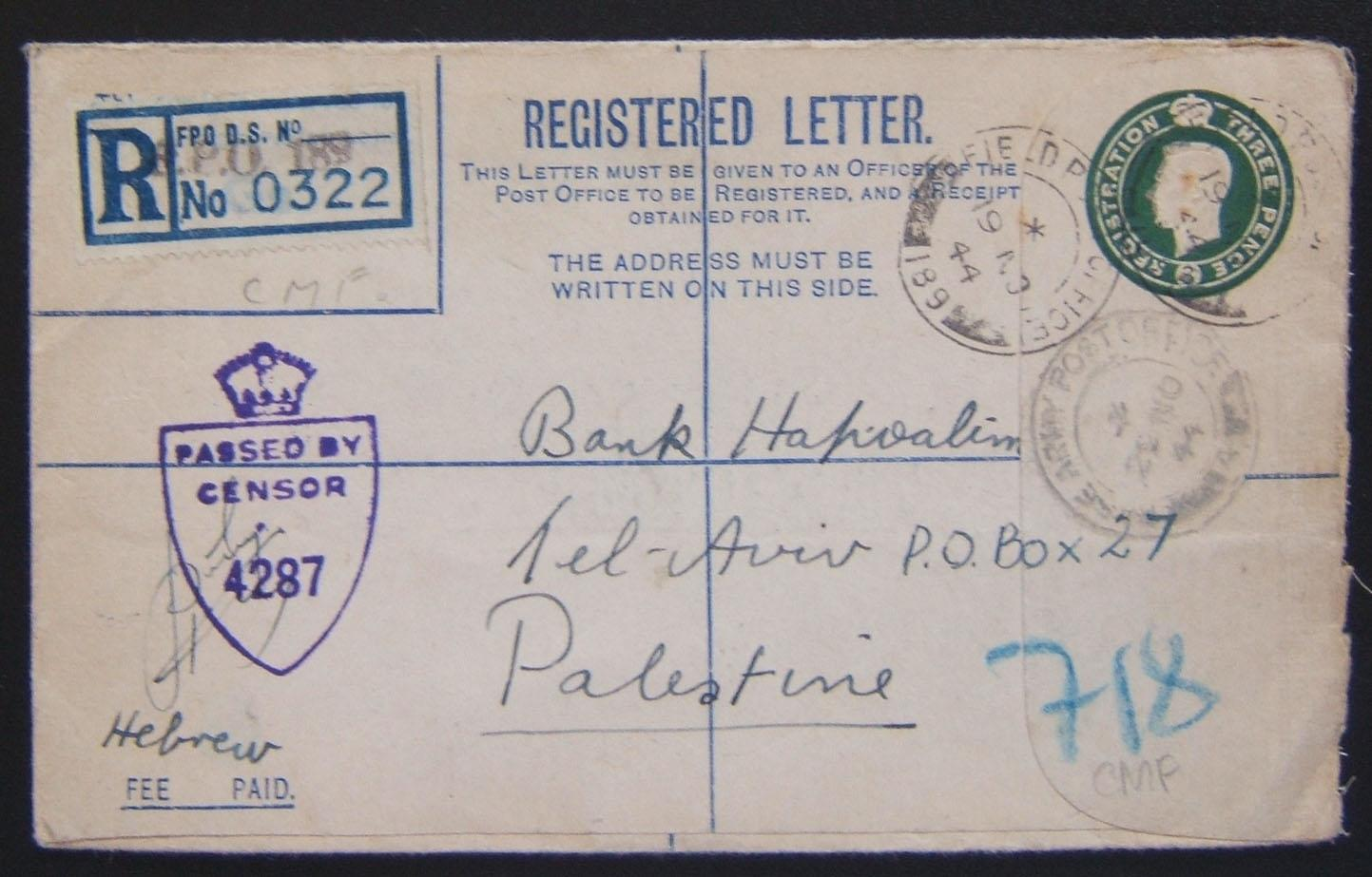 Early Jewish Brigade field mail: 1939/44 British Army KGVI registration envelope (Ba BF.02 A2) ex FPO 189 (north Italy) to bank in TEL AVIV, 19 NO 44, via BAPO 4 (Cairo) 29 NO 44,