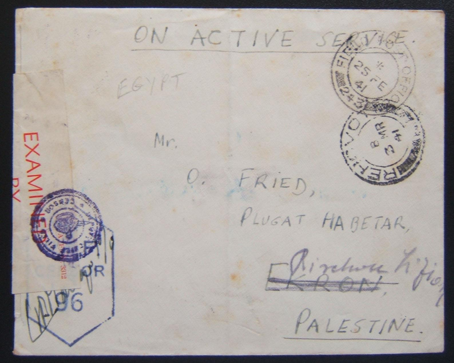 [Jewish?] soldier's mail: stampless cover ex FPO 243 (7th Armoured Division - Egypt) to civilian in EKRON, 25 FE 41, backstamped RECHOVOT 2 MR 41 where re-routed to Rishon Le Zion
