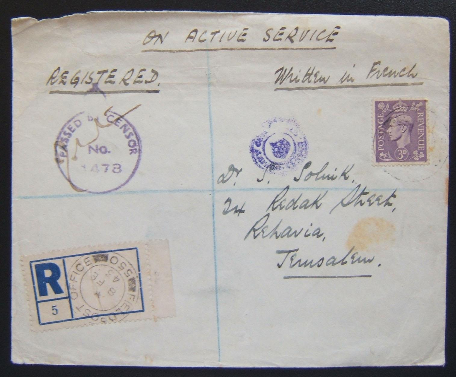 Domestic Palestine military mail: registered cover franked 3d ex FPO 550 (Haifa) to civilian in JERUSALEM, 8 FE 43 (two strikes on front and one on back), via FPO 154 (Gaza?) 10 FE
