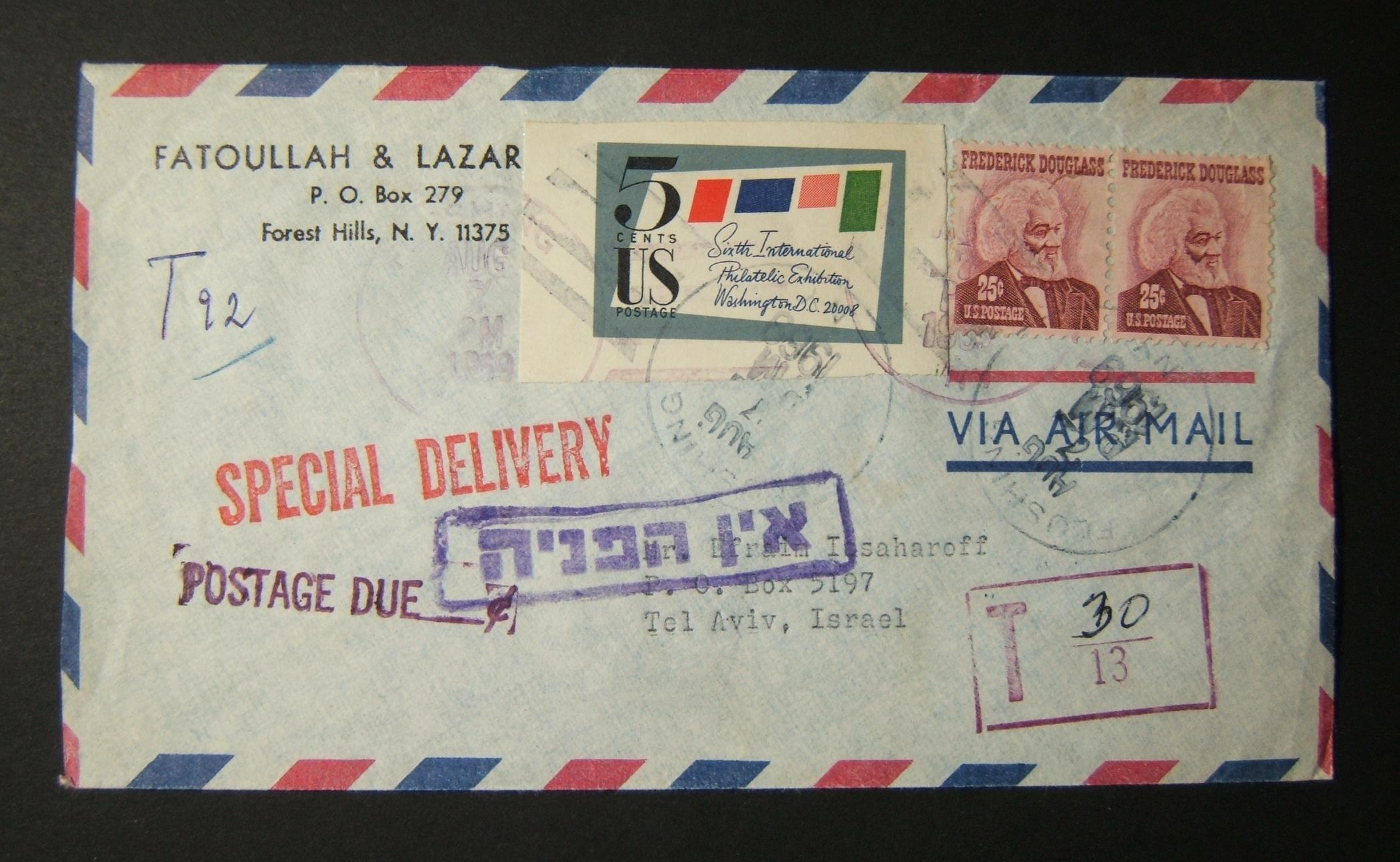 1969 incoming US postage due mail: AUG 7 1969 airmail cover ex FLUSHING to TLV underfranked at 55c (partially using event postage label) and manuscript marked for 92 Agora tax, pai