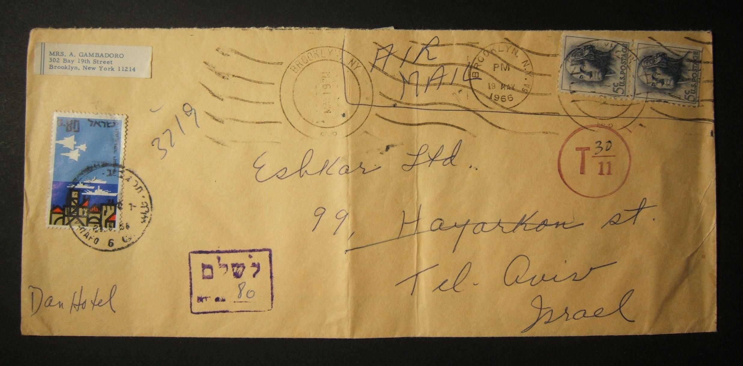 1966 incoming US postage due mail: 19 MAY 1966 airmail cover ex BROOKLYN to TLV underfranked at 10c and marked for 30c tax in US, paid in TLV on front 21(?)-5-1966 as 80 Ag using 1