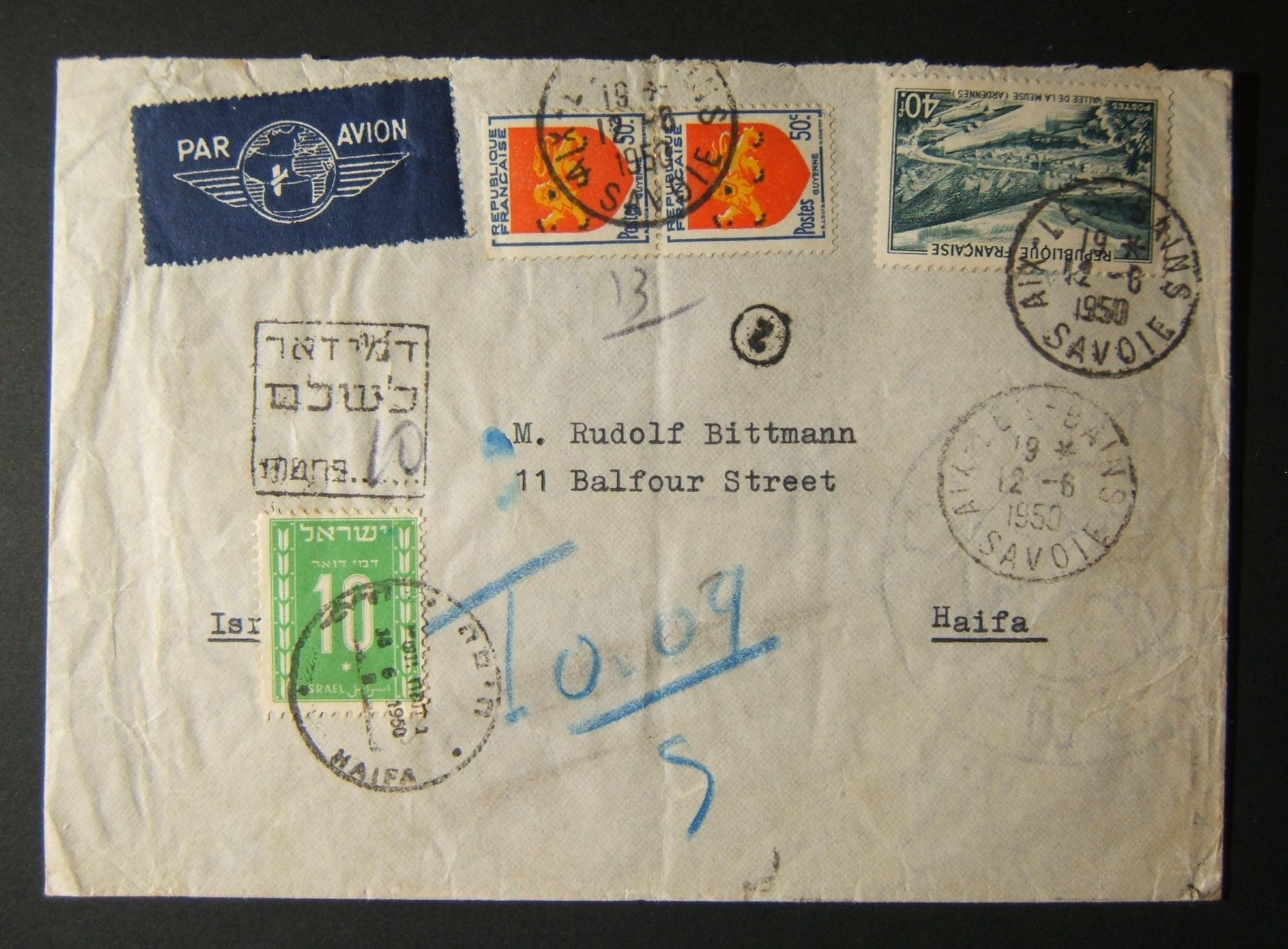 1950 2nd postage dues on incoming French mail: 12-6-1950 airmail cv ex AIX LES BAINS (return addressed Belgium) to HAIFA underfranked at 41f and taxed 10Pr in Israel, marked by sca