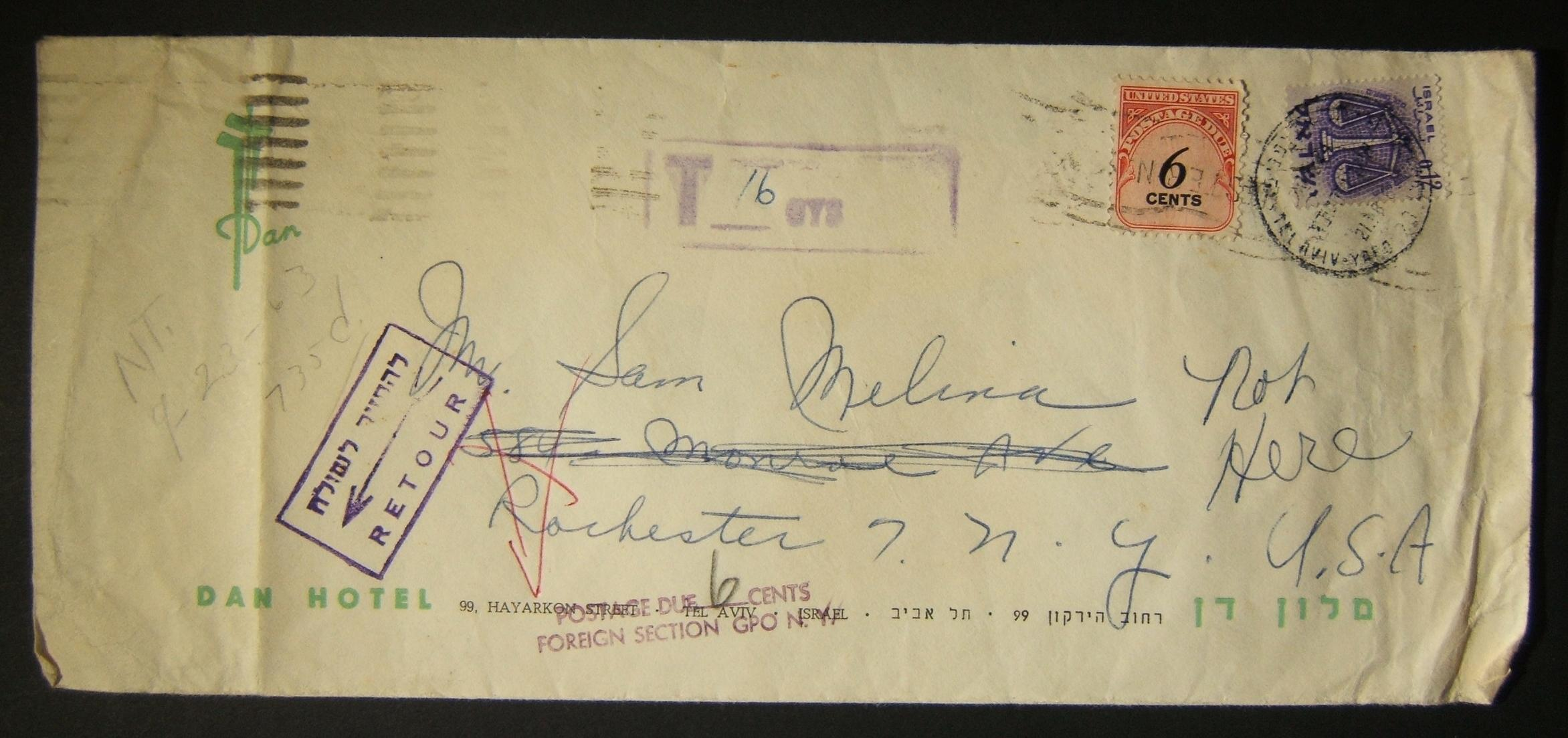 1963 returned taxed mail: 21-8-1963 surface mailed Dan Hotel stationary cover ex TEL AVIV to ROCHESTER, NY franked 0.12L instead of 0.25L as per the SU-13 period rate, and taxed 6c