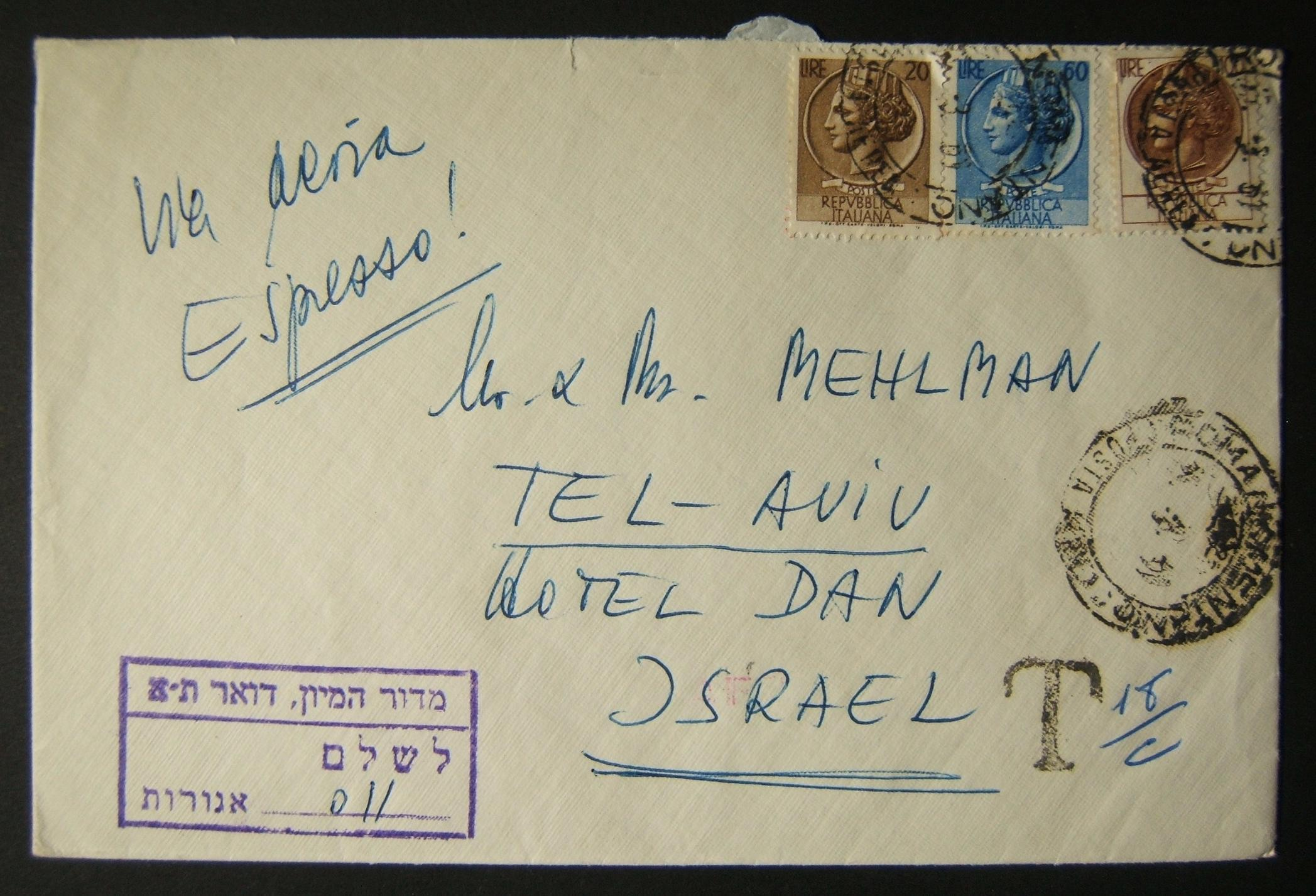 1961 incoming Italian taxed mail: express airmail cover ex ROME to TLV underfranked at 180 Lira and taxed in Israel for 11 Agorot; opened roughly at top.