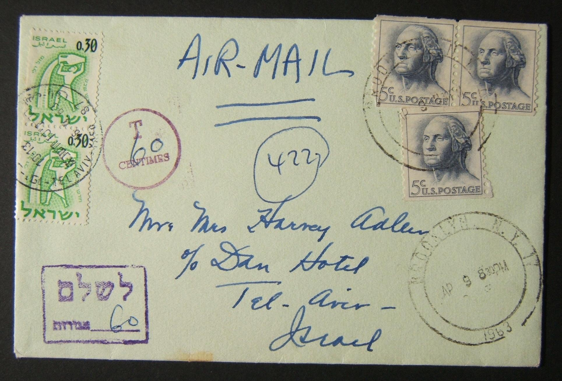 1963 incoming US taxed mail: AP 9 1963 airmail cover ex BROOKLYN to TLV underfranked at $0.15 and taxed 0.60L in Israel, paid 16-4-63 using vert pair 0.30L 1962 ovpt'd Zodiac Ba238