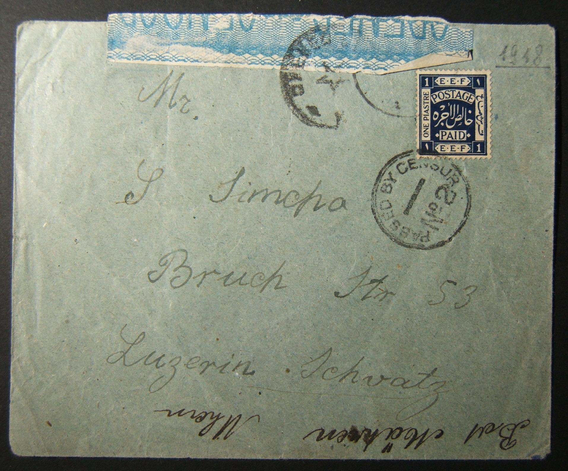 Mandate stamps / period 3: 10 SP 19 cv ex JERUSALEM to LUZERN franked at period 1 Pia rate using Ba10 stamp tied by faint OETA EEF JERUSALEM pmk Sacher-A8; opened & resealed by Bri
