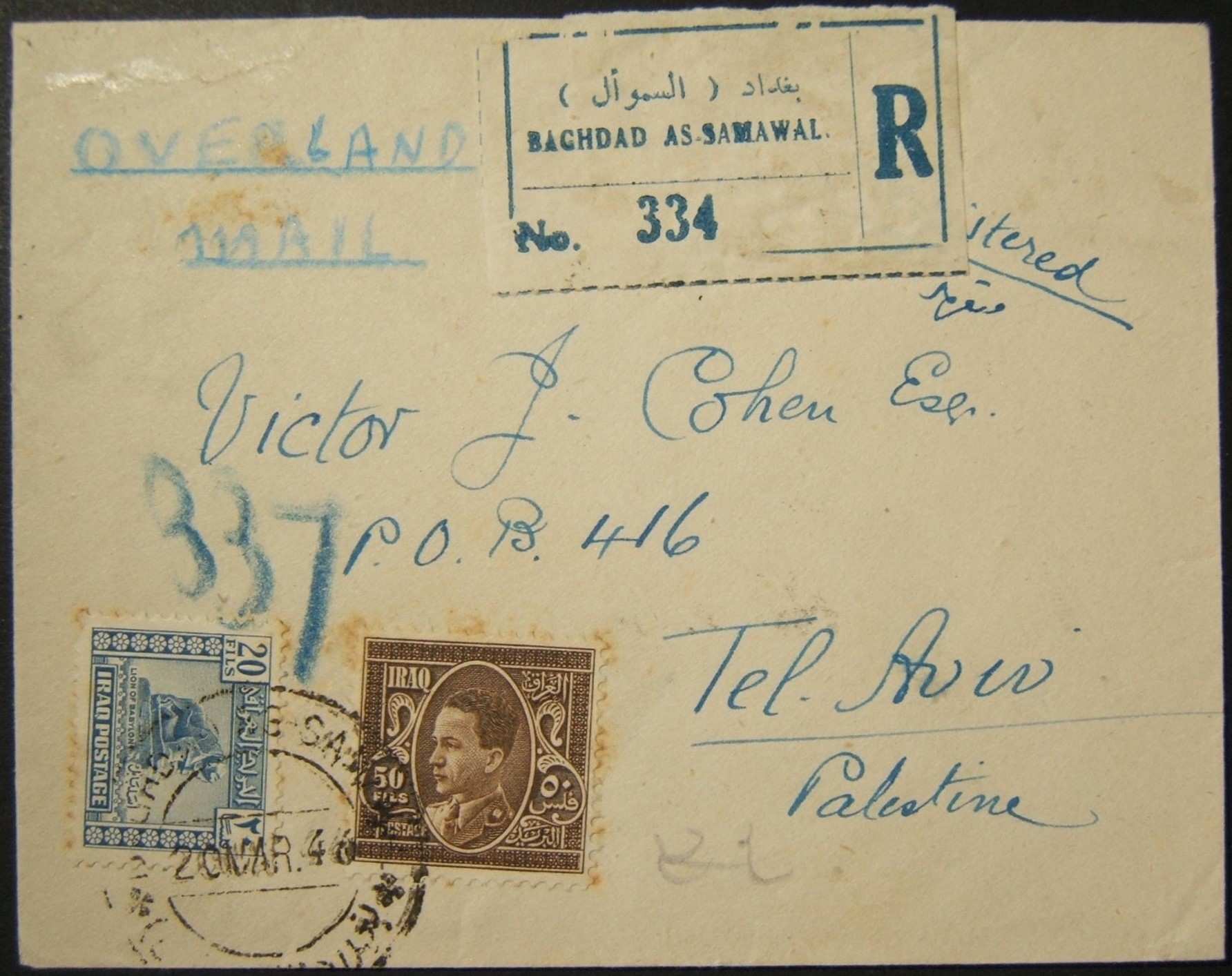 Westbound mail: 20 MAR 1946 reg. Jewish family correspondence cv ex BAGHDAD to TLV, franked 60F & tied by strike of BAGHDAD AS-SAMAWAL pmk + 1x on back; marked
