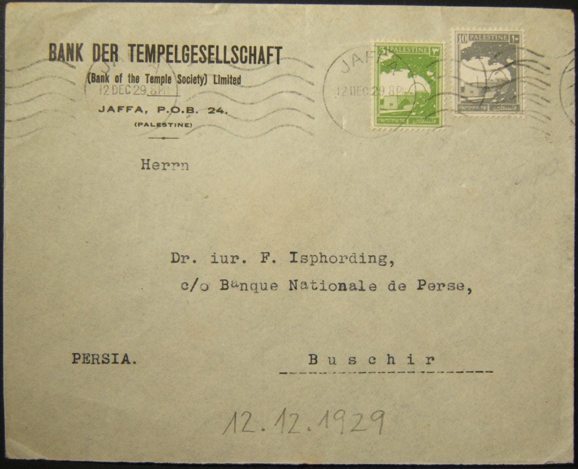 Eastbound mail: 12 DEC 1929 Templar Bank stationary cv ex JAFFA to BUSHEHR Iran, franked 13m using 3m & 10m (Ba91/97) per period