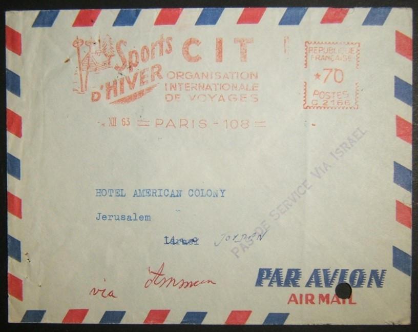12/1963 إرسال بريد جوي فرنسي إلى القدس الشرقية عبر إسرائيل ؛ رفض الخدمة وعاد. استاء