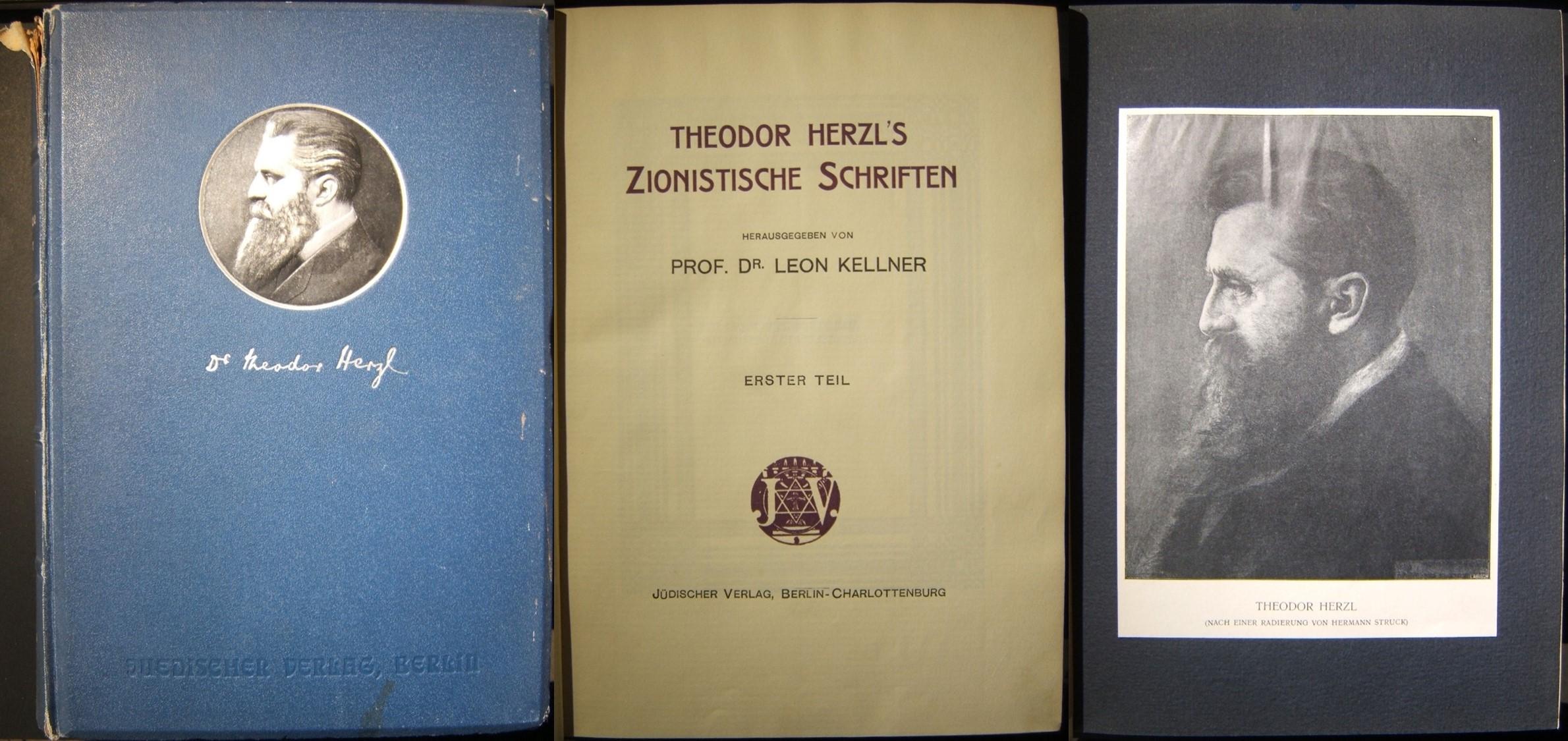Theodor Herzl's Zionistische Schriften (Zionist Writings), 2 parts in 1 volume, published by Dr. Leon Kellner through Judischer Verlag (1908); 312+312pps +additional pages; incl. p
