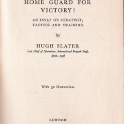 Book: 'Home Guard for Victory!' by Hugh Slater, Victor Gollantz pub. 1941
